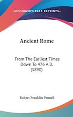 Ancient Rome af Robert Franklin Pennell