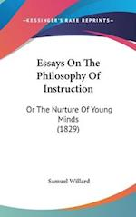 Essays on the Philosophy of Instruction af Samuel Willard