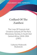 Coillard of the Zambesi af Catharine Winkworth Mackintosh