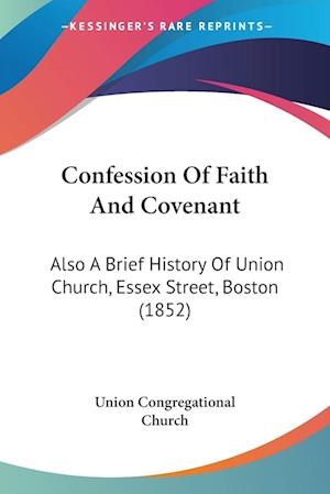Confession Of Faith And Covenant