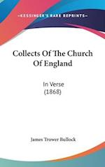 Collects of the Church of England af James Trower Bullock