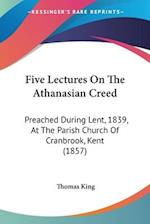 Five Lectures on the Athanasian Creed