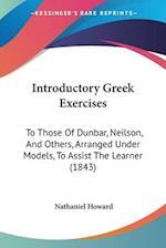Introductory Greek Exercises af Nathaniel Howard