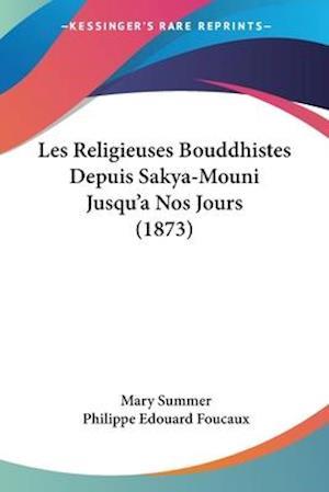 Les Religieuses Bouddhistes Depuis Sakya-Mouni Jusqu'a Nos Jours (1873)