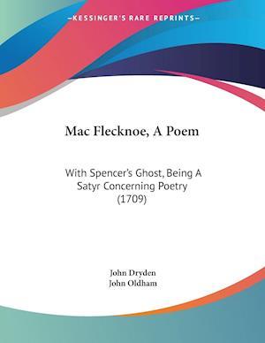 Bog, paperback Mac Flecknoe, a Poem af John Oldham, John Dryden