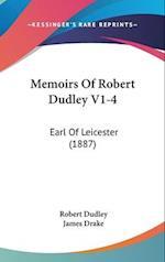 Memoirs of Robert Dudley V1-4 af Robert Dudley