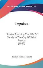 Impulses af Harriet Holmes Haslett
