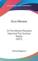 Ecce Messias af Edward Higginson