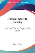 Human Factors in Industry af Harry Tipper