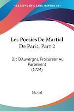 Les Poesies de Martial de Paris, Part 2