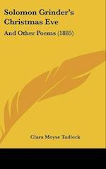 Solomon Grinder's Christmas Eve af Clara Moyse Tadlock
