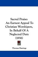 Sacred Praise af Thomas Hastings