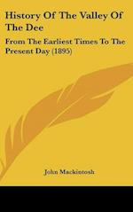 History of the Valley of the Dee af John Mackintosh