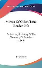 Mirror Of Olden Time Border Life