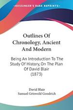 Outlines of Chronology, Ancient and Modern