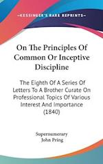 On the Principles of Common or Inceptive Discipline af John Pring, Supernumerary