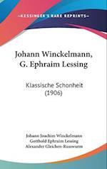 Johann Winckelmann, G. Ephraim Lessing af Johann Joachim Winckelmann, Gotthold Ephraim Lessing