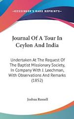 Journal of a Tour in Ceylon and India af Joshua Russell