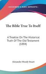 The Bible True to Itself af Alexander Moody Stuart