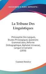 La Tribune Des Linguistiques af Casimir Henricy