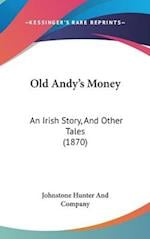 Old Andy's Money af Co, Johnstone Hunter And Company, Hunter