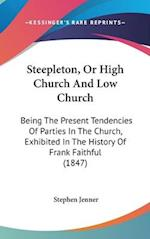 Steepleton, or High Church and Low Church af Stephen Jenner