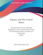 Popery and the United States af Rufus Wheelwright Clark