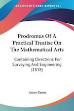 Prodromus Of A Practical Treatise On The Mathematical Arts