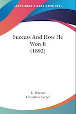 Success and How He Won It (1892) af E. Werner