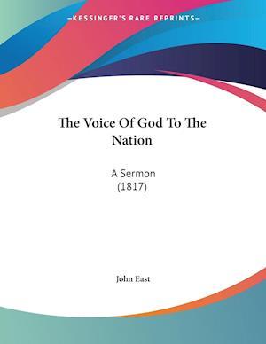 Bog, paperback The Voice of God to the Nation af John East