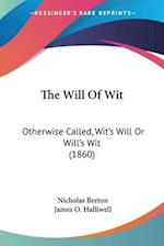 The Will of Wit af Nicholas Breton