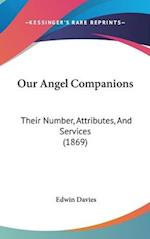 Our Angel Companions af Edwin Davies