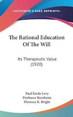 The Rational Education of the Will af Paul Emile Levy