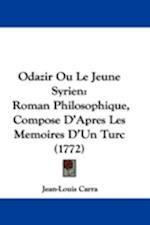 Odazir Ou Le Jeune Syrien af Jean-Louis Carra