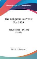 The Religious Souvenir for 1839 af Mrs L. H. Sigourney