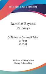 Rambles Beyond Railways af William Wilkie Collins