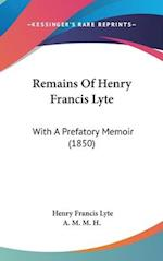 Remains of Henry Francis Lyte af Henry Francis Lyte