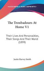The Troubadours at Home V1 af Justin Harvey Smith