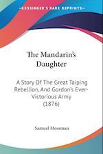The Mandarin's Daughter af Samuel Mossman