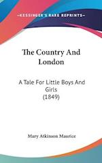 The Country and London af Mary Atkinson Maurice