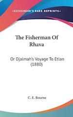 The Fisherman of Rhava af C. E. Bourne