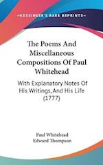 The Poems and Miscellaneous Compositions of Paul Whitehead af Paul Whitehead, Edward Thompson Jr.