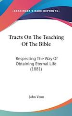 Tracts on the Teaching of the Bible af John Venn