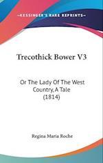 Trecothick Bower V3 af Regina Maria Roche