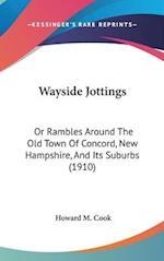 Wayside Jottings af Howard M. Cook