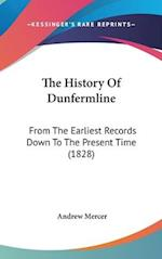 The History of Dunfermline af Andrew Mercer