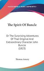 The Spirit of Buncle af Thomas Amory
