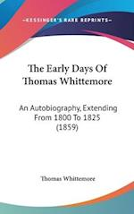 The Early Days of Thomas Whittemore af Thomas Whittemore