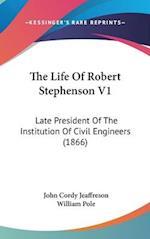 The Life of Robert Stephenson V1 af William Pole, John Cordy Jeaffreson