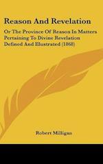 Reason and Revelation af Robert Milligan
